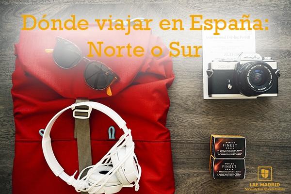 Dónde viajar en España: Norte o Sur