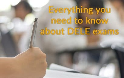 Everything you need to know about DELE exams